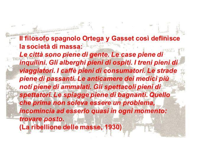 Il+filosofo+spagnolo+Ortega+y+Gasset+così+definisce+la+società+di+massa_.jpg